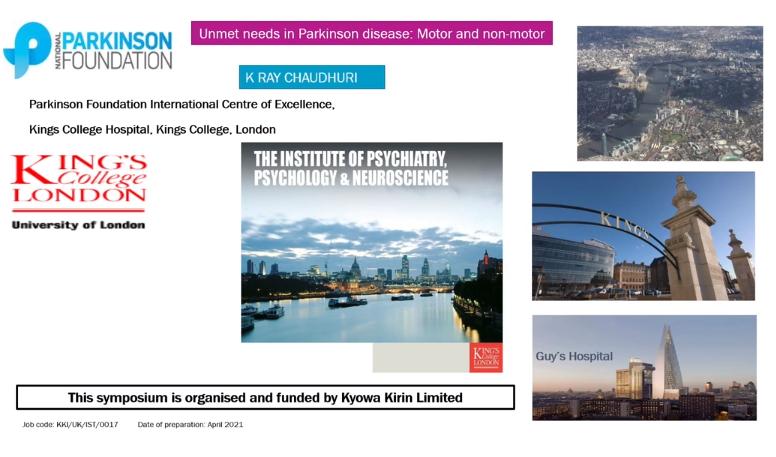 Prof Chaudhuri discussed unmet needs in Parkinson's disease